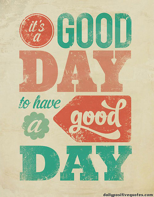 1780437826-its-a-good-day-to-have-a-good-day